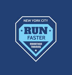 new york city run faster - typography vintage logo vector image