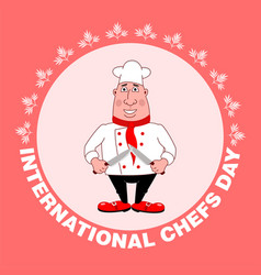 holiday - international chefs day greeting card vector image