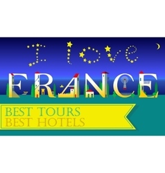 I love France Travel card Artistic font vector