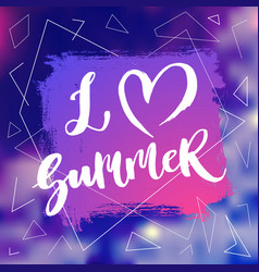 i love summer lettering poster vector image