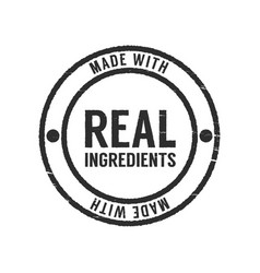 Made with real ingredients stamp vector