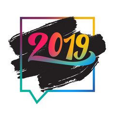 lettering 2019 happy new year banner vector image
