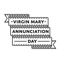 Virgin Mary Annunciation day greeting emblem vector image