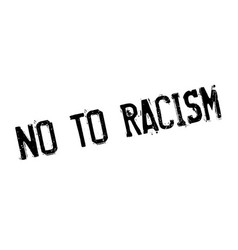 No to racism rubber stamp vector