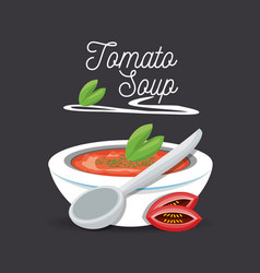 delicious tomato soup menu restaurant vector image