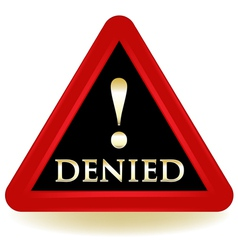 Denied Warning Sign vector