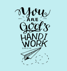 Hand lettering with bible verse you are god s vector