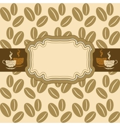 Light background with coffee beans Vignette with vector image