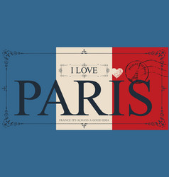 Vintage postcard with words i love paris vector