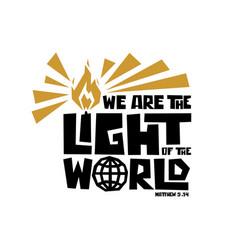 We are light world vector