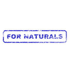 for naturals rubber stamp vector image vector image