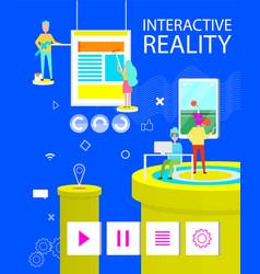 Interactive reality poster of virtual application vector