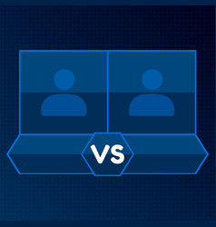 versus screen with blank square frames blue vector image