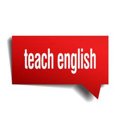 teach english red 3d speech bubble vector image