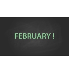 february month text written on the blackboard with vector image