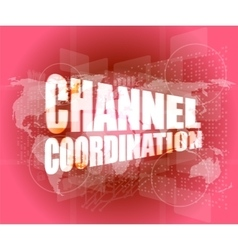 channel coordination on digital touch screen vector image