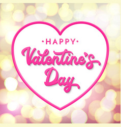 happy valentines day lettering 3d inscription vector image