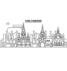 russia chelyabinsk architecture line skyline vector image