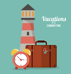 vacations summer time - lighthouse suitcase clock vector image vector image