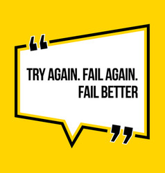 Inspirational motivational quote try again fail vector
