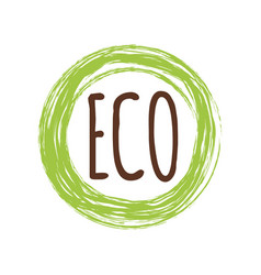 Typographic lettering sign eco into green vector