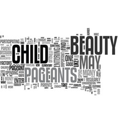 Beauty pageants should you enter your child in vector