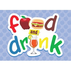 Food and drink letter vector