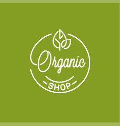 organic shop logo round linear logo eco store vector image