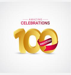 100 years anniversary amazing celebration gold vector