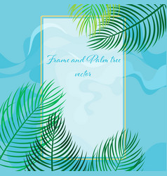 Beautiful frame and palm tree nature scene vector