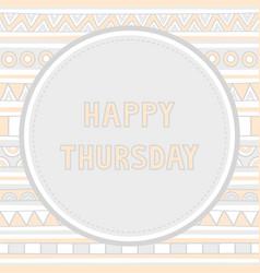 Happy Thursday background1 vector