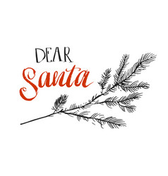 dear santa i can explain funny saying for vector image