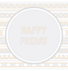 Happy Friday background1 vector image