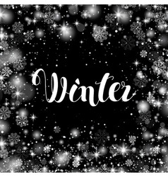 Winter Hand Lettering Inscription Hand Drawn vector image vector image