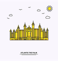 Atlantis the palm monument poster template world vector