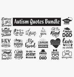 Autism quotes svg cut files designs bundle vector