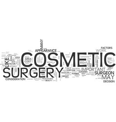 Beauty should you undergo cosmetic surgery text vector