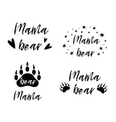 Mama bear text collection black paw symbol vector