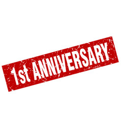 square grunge red 1st anniversary stamp vector image