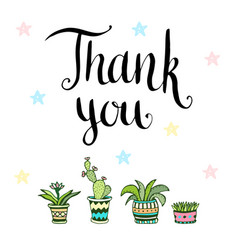 Thank you handwritten card with flowers in pots vector