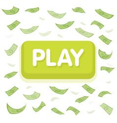 play game concept dollar money rain hundred vector image
