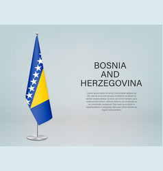 Bosnia and herzegovina hanging flag on stand vector