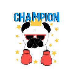boxer pug dog t-shirt design with slogan vector image