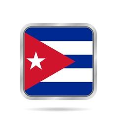 Flag of Cuba Shiny metallic gray square button vector