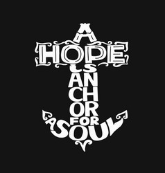 hand lettering with bible verse a hope is anchor vector image
