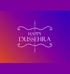 happy dussehra indian festival celebration vector image