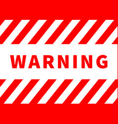 warning plate danger sign with red stripes vector image