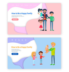 how to be happy family father with kids website vector image