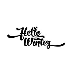 black text on a white background hello winter vector image