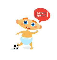 Cute baby boy with football ball toddler happy vector